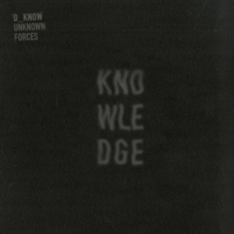 KNWLDG001 D_Know Unknown Forces