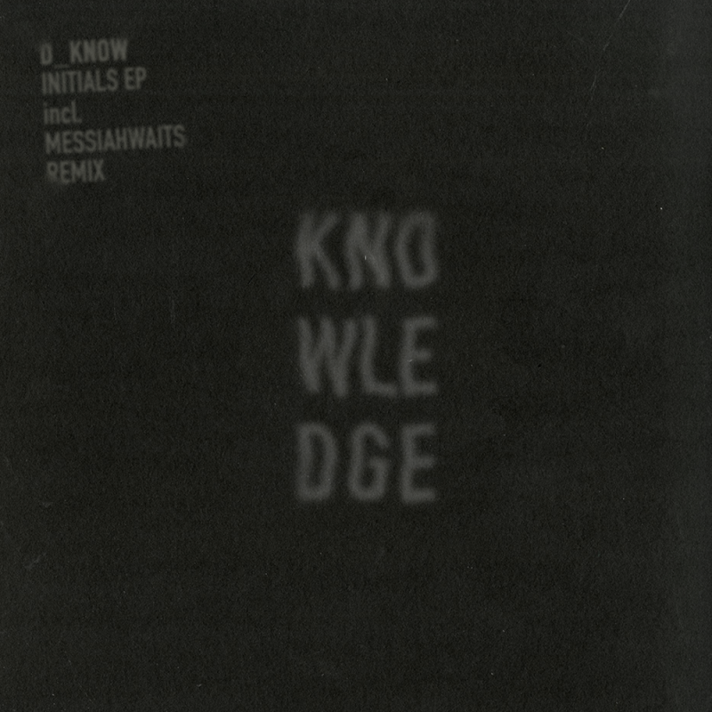 KNWLDG002 D_Know Initials EP