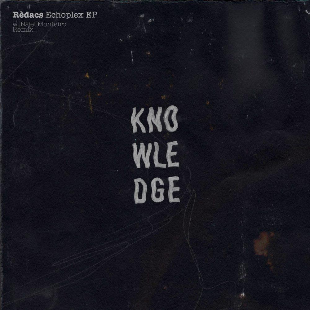 KNWLDG009 Redacs Echoplex